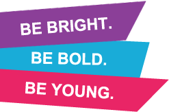 Be Bright, Be Bold, Be Young
