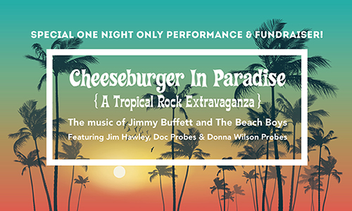 Cheeseburger in Paradise: A Tropical Rock Extravaganza