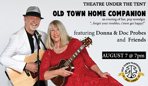 Old Town Home Companion - A Fun Evening of Pop Nostalgia - Theatre under the Tent