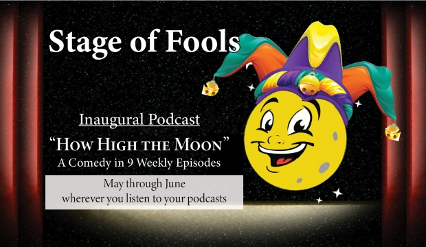 Stage of Fools: How High the Moon