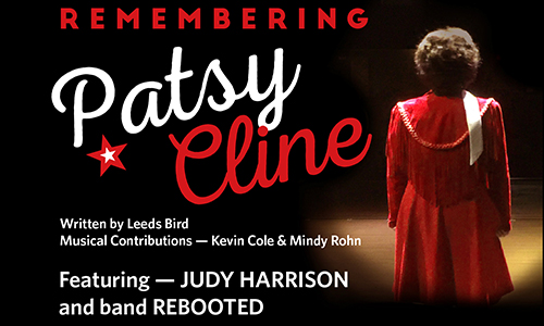 Judy Harrison and ReBooted - Remembering Patsy Cline - A Special Event